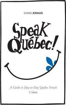Speak Quebec!