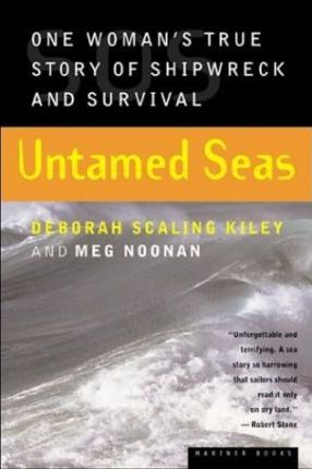 Untamed Seas  One Woman's True Story of Shipwreck and Survival