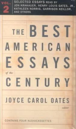 The Best American Essays of the Century  Volume 2