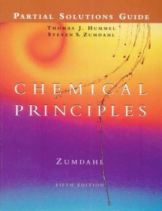 student solutions manual for zumdahl s chemical principles 5th rh bookdepository com Zumdahl Chemistry Chemical Principles Zumdahl 7th Edition
