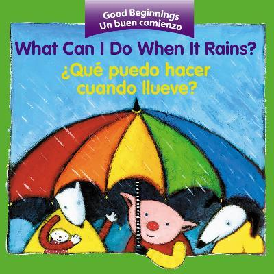 What can I do When It Rains?/zque Puedo Hacer Cuando Llueve?