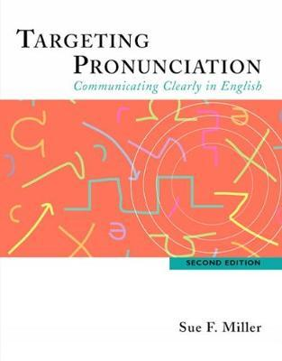 Targeting Pronunciation : Sue F. Miller : 9780618444182 on