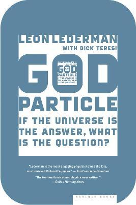 the god particle by dr lederman The term god particle came from the book the god particle / if the universe is  in the preface to his book dr lederman,  the god particle and stats.