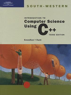 Introduction to Computer Science Using C++ : Todd Knowlton