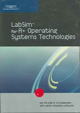 Labsim For A+ Operating Systems Technologies