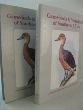 Gamebirds & Waterfowl of Southern Africa.