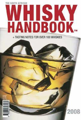 The South African Whisky Handbook 2008