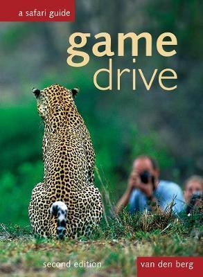 Game Drive: A Safari Guide