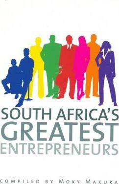 South Africa's Greatest Entrepreneurs