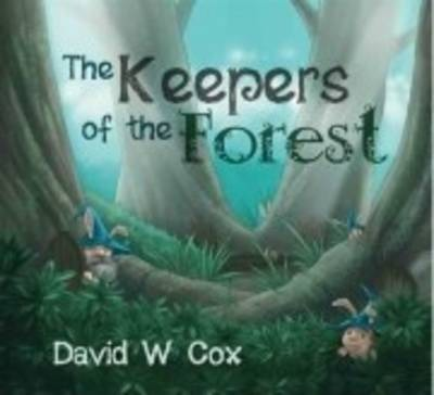 The Keepers of the Forest