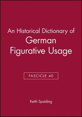 An Historical Dictionary of German Figurative Usage