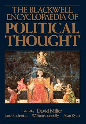 The Blackwell Encyclopedia of Political Thought