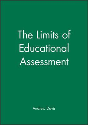 The Limits of Educational Assessment