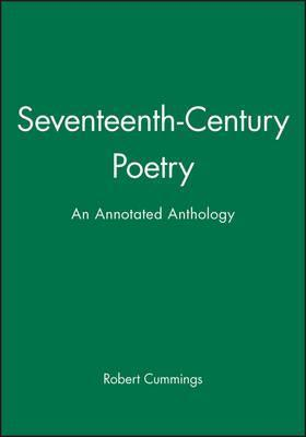 Seventeenth-Century Poetry  An Annotated Anthology