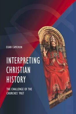 Interpreting Christian History