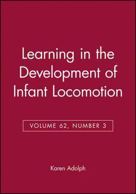 Learning In The Development Of Infant Locomotion Karen Adolph 9780631224563