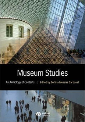 Museum Studies in Context: An Anthology