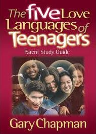 The Five Love Languages of Teenagers - Parent Study Guide