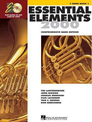 Essential Elements for Band : Comprehensive Band Method : F Horn