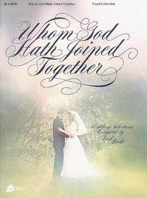 Whom God Hath Joined Together Wedding