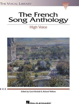 The French Song Anthology : High Voice