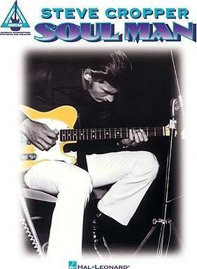 Steve Cropper : Soul Man - Guitar Recorded Versions