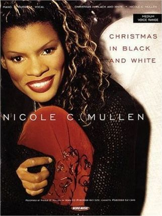Nicole C. Mullen - Christmas in Black and White