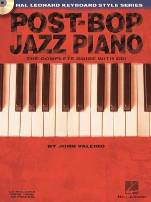 Post-Bop Jazz Piano (Book/Online Audio) : John Valerio