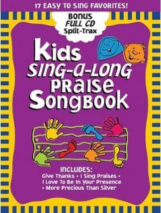Kids Sing-Along Praise Songbook