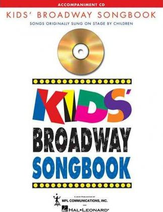 Kids Broadway Songbook  Edition