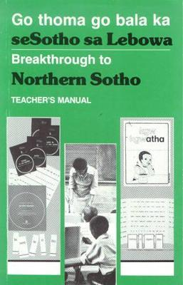 Breakthrough to Northern Sotho: Teacher's Manual