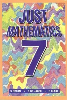 Just Mathematics: Standard 7 (1992 Syllabus)