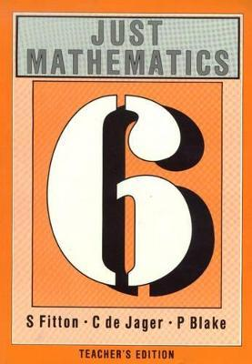 Just Mathematics: Standard 6 - Teacher's Edition (1992 Syllabus)