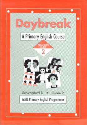 Daybreak: Year 2: Teacher's Guide (Sub B)