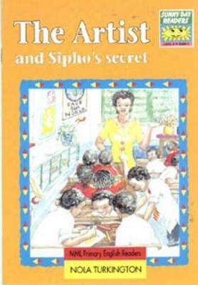 Sunny Day Readers: Year 6 - Level 6: Book 1: the Artist and Sipho's Secret