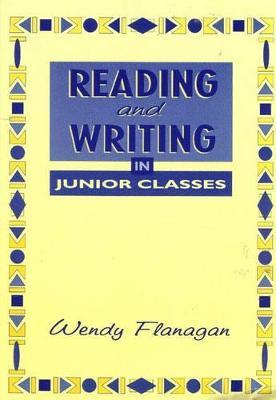 Reading and Writing in Junior Classes