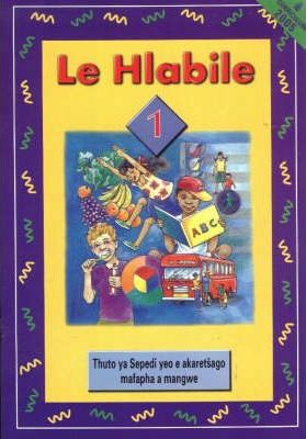 Le Hlabile: Gr 2 Learner's Book Curriculum 2005
