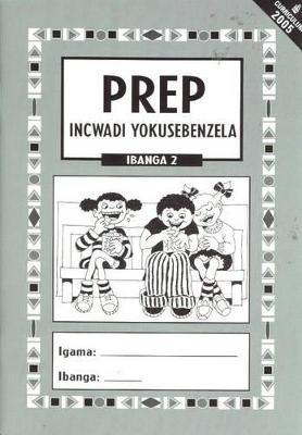 Prep Series Activity Book: Gr 2: (Isizulu) (Cur 2005)