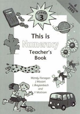 This is Numeracy: Teacher's Guide: Gr 3;Cur 2005