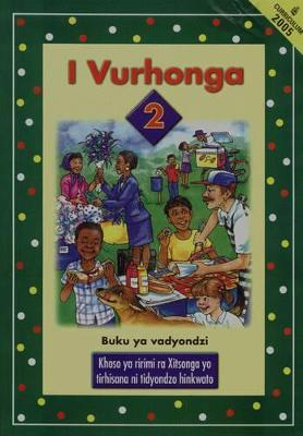 I Vurhonga: Gr 2 Learner's Book Curriculum 2005