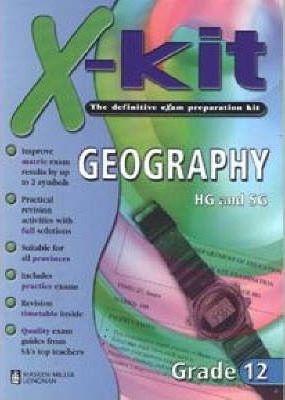 X-Kit Geography: Gr 12 (Higher and Standard Grade)
