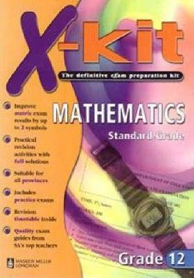 X-Kit Mathematics: Grade 12 (Standard Grade)