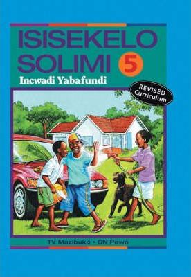 Isisekelo Solimi: Gr 5 Learner's Book