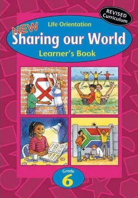 Sharing Our World: Gr 6 Learner's Book (Cur 2005)