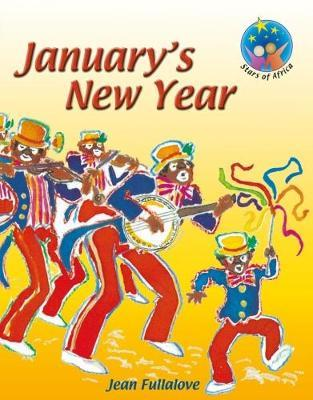 Stars of Africa Reader: January's new year (NCS): Grade 2