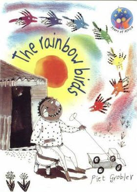 Rainbow birds, The: Grade 1: Reader