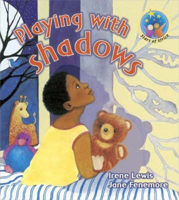 Playing with shadows: Grade 1: Reader