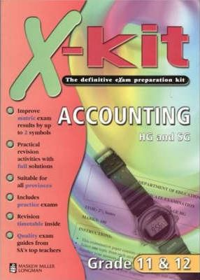 X-Kit Accounting: Gr 12 (Higher and Standard Grade)