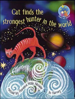 Cat finds the strongest hunter in the world: Grade 3: Reader