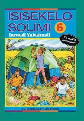 Isisekelo Solimi: Gr 6 Learner's Book